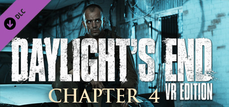 Daylight's End VR Edition - Chapter 4