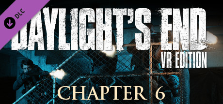 Daylight's End VR Edition - Chapter 6