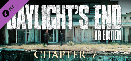 Daylight's End VR Edition - Chapter 7