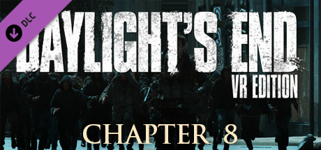 Daylight's End VR Edition - Chapter 8