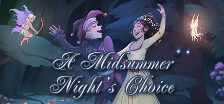 A Midsummer Night's Choice