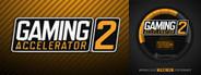 Gaming Accelerator 2