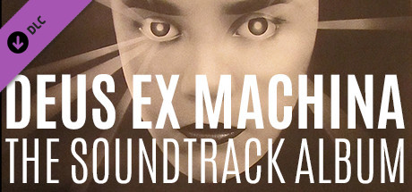 Deus Ex Machina - The Soundtrack