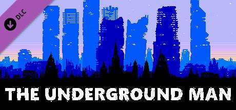 The Underground Man - Soundtracks pack