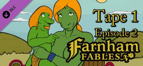 Farnham Fables Tape 1 Episode 2 [DLC]