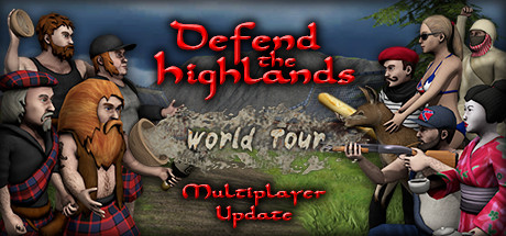 Defend the Highlands: World Tour