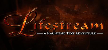 Lifestream - A Haunting Text Adventure