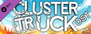 Clustertruck OST