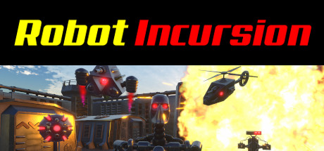 Robot Incursion