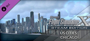 FSX Steam Edition: US Cities X: Chicago Add-On