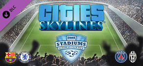 Cities: Skylines - Stadiums: European Club Pack