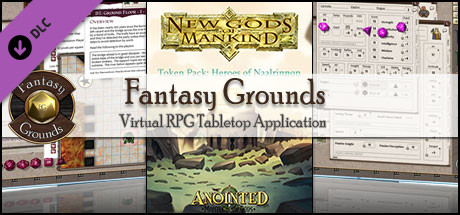 Fantasy Grounds - New Gods of Mankind - Anointed: Token Pack - Heroes of Naalrinnon Pack