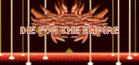 Die for the Empire