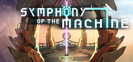 Symphony of the Machine
