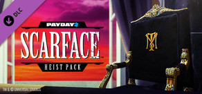 PAYDAY 2: Scarface Heist