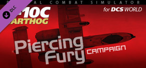 A-10C: Operation Piercing Fury Campaign