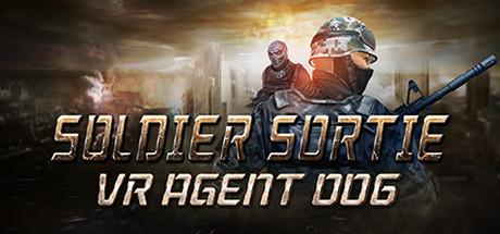 Soldier Sortie :VR Agent 006
