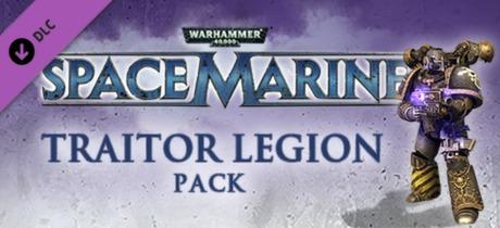 Warhammer 40,000: Space Marine - Traitor Legions Pack