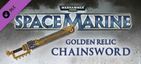 Warhammer 40,000: Space Marine - Golden Relic Chainsword