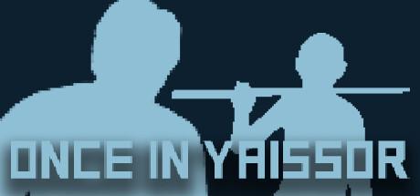 Once in Yaissor