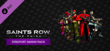 Saints Row: The Third - Steelport Gangs Pack - Salenauts