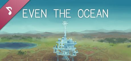 Even the Ocean OST