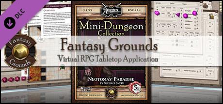 Fantasy Grounds - Mini-Dungeon #018: Neotomas' Paradise (5E)
