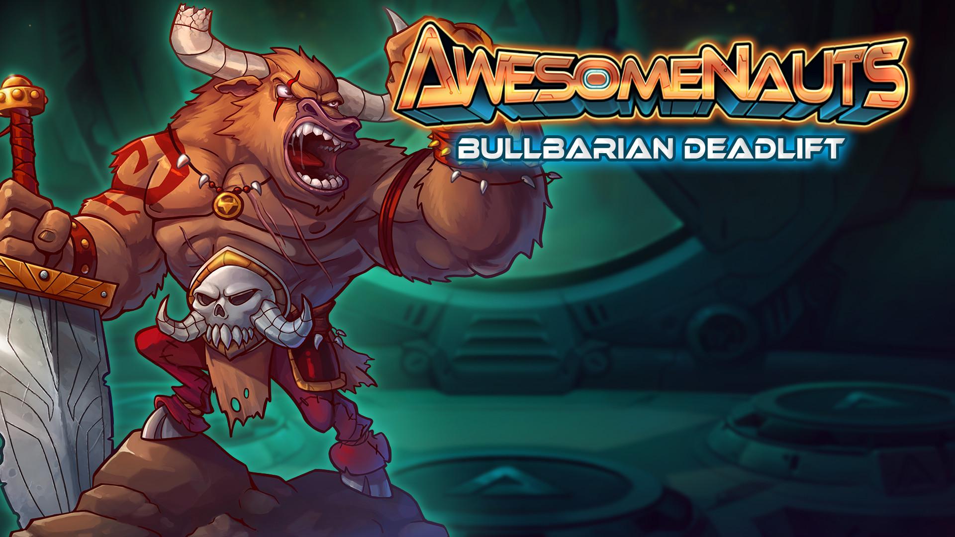 Awesomenauts - Bullbarian Deadlift Skin screenshot
