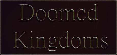 Doomed Kingdoms