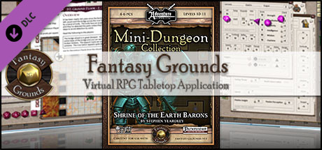 Cheap Fantasy Grounds - Mini-Dungeon #003: Shrine of the Earth Barons (PFRPG) free key