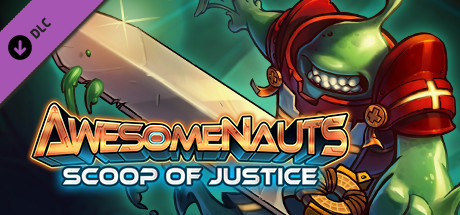 Scoop of Justice - Awesomenauts Character