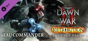 Warhammer 40,000: Dawn of War II: Retribution - The Last Stand Tau Commander