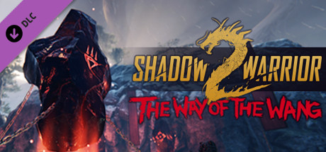 Shadow Warrior 2: The Way of the Wang DLC