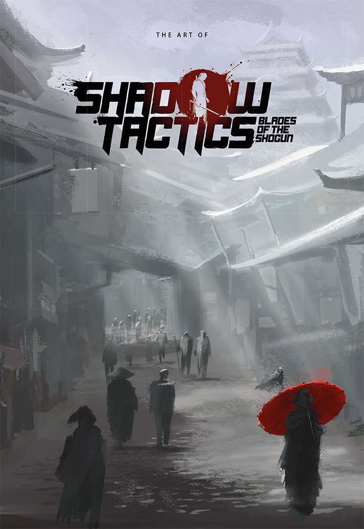 Shadow Tactics: Blades of the Shogun - Artbook & Strategy Guide screenshot