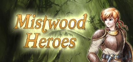 Mistwood Heroes