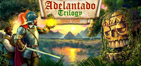 Adelantado Trilogy. Book Two