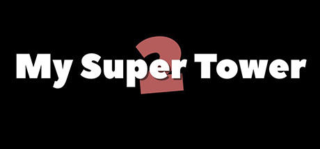 My Super Tower 2