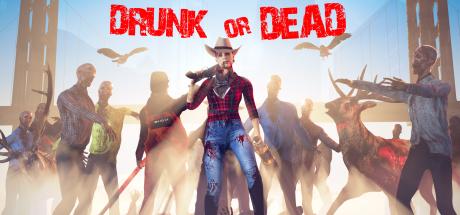 Drunk or Dead