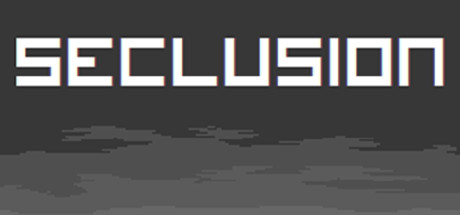 Free SECLUSION Steam Key Generator