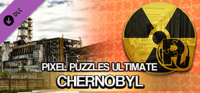 Pixel Puzzles Ultimate - Puzzle Pack: Chernobyl