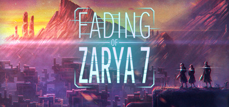 Fading of Zarya 7