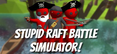 скачать игру через торрент stupid raft battle simulator