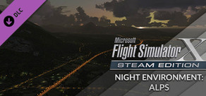 FSX Steam Edition: Night Environment: Alps Add-On