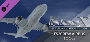 FSX: Steam Edition - FS2Crew Airbus Tools