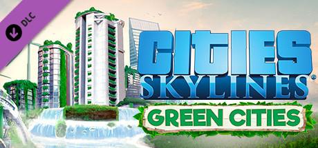 CitiesSkylines: GreenCities(DLC)