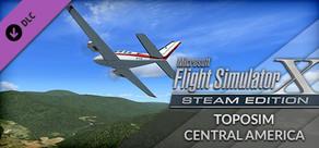 FSX Steam Edition: Toposim Central America Add-On