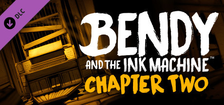 Bendy and the Ink Machine™: Chapter Two on Steam