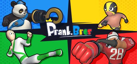 Prank Bros / 欢乐兄弟