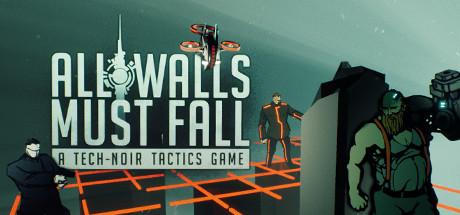 Download All Walls Must Fall - A Tech-Noir Tactics Game v5980 Torrent