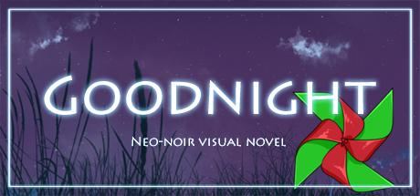 Goodnight [Visual novel]